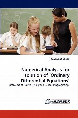 Numerical Analysis for Solution of 'Ordinary Differential Equations' (Paperback): Ram Bilas Misra