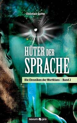 Huter Der Sprache (German, Paperback): Christian Gutte