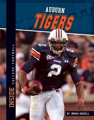 Auburn Tigers (Electronic book text): Brian Howell