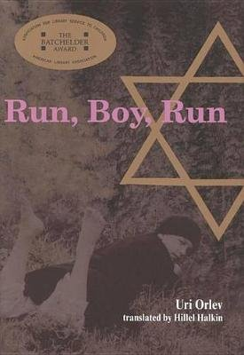 Run, Boy, Run (Electronic book text): Hillel Halkin