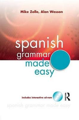 Spanish Grammar Made Easy (Spanish, Electronic book text): Mike