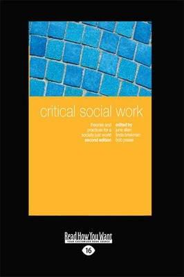 Critical Social Work (Large print, Paperback, [Large Print]): Bob Pease, June Allan, Linda Briskman