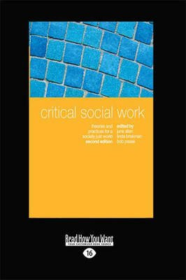 Critical Social Work (Large print, Paperback, Large type / large print edition): June Allan, Linda Briskman and Bob Pease
