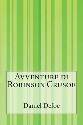 Avventure Di Robinson Crusoe (Italian, Paperback): Daniel Defoe