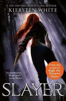 Slayer (Paperback): Kiersten White