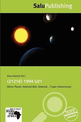 (21216) 1994 Uz1 (Paperback): Klaas Apostol