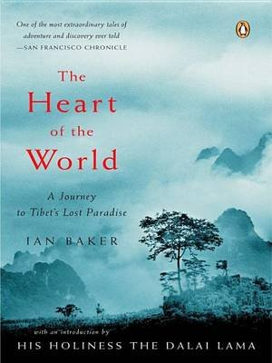 The Heart of the World (Electronic book text): Ian Baker