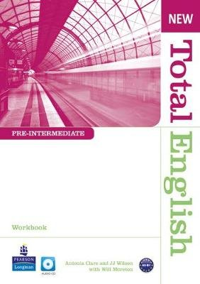 New Total English Pre Intermediate Workbook without key for Pack (Paperback, 2nd edition): Will Moreton