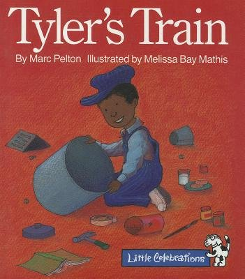 Cr Little Celebrations Tyler's Train Grade K Copyright 1995 (Paperback): Marc Pelton