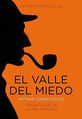 El Valle del Miedo (Spanish, Hardcover): Arthur Conan Doyle