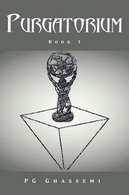 Purgatorium - Book 1 (Paperback): Pg Ghassemi