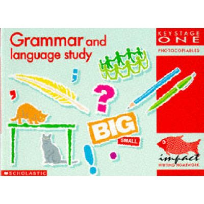 Grammar and Language Study KS1 (Paperback): IMPACT Project Uni Of N.London