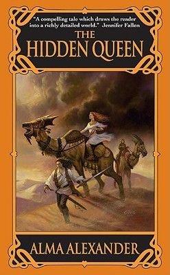 The Hidden Queen (Electronic book text): Alma Alexander