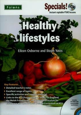 Secondary Specials! +CD: PSHE - Healthy Lifestyles (Paperback): Eileen Osborne, Stephanie Yates
