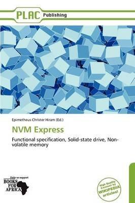 Nvm Express (Paperback): Epimetheus Hiram, Hiram Epimetheus