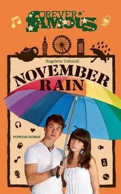 November Rain (German, Paperback): Angeleta Ushindi