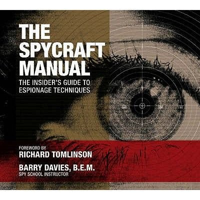 The Spycraft Manual - The Apollo Missions in the Astronauts Own Words (Paperback): Barry Davies