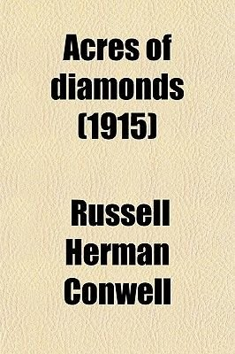 Acres of Diamonds (1915) (Paperback): Russell Herman Conwell