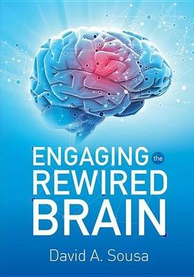 Engaging the Rewired Brain (Electronic book text): David Sousa