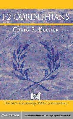 1-2 Corinthians (Electronic book text): Craig S. Keener