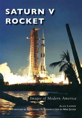 Saturn V Rocket (Paperback): Alan Lawrie