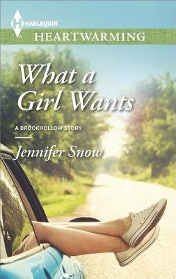What a Girl Wants (Electronic book text): Jennifer Snow