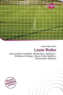 Louie Rolko (Paperback): Jerold Angelus