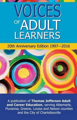 Voices of Adult Learners 20th Anniversary Edition (Paperback): Susan Erno