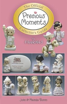 The Official Precious Moments Collector's Guide to Figurines (Paperback, illustrated edition): John Bomm