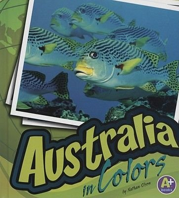 Australia in Colors (Hardcover): Nathan Olson