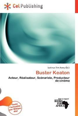Buster Keaton (French, Paperback): Iustinus Tim Avery