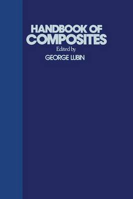 Handbook of Composites (Hardcover, 2nd edition): George Lubin