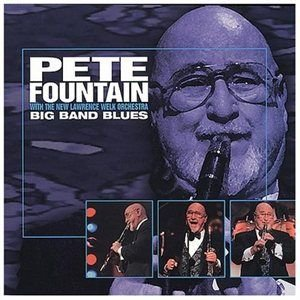 Pete Fountain - Big Band Blues CD (2014) (CD): Pete Fountain
