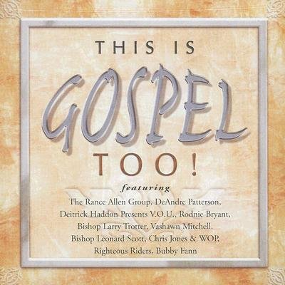 This Is Gospel Too! (CD): Various Artists