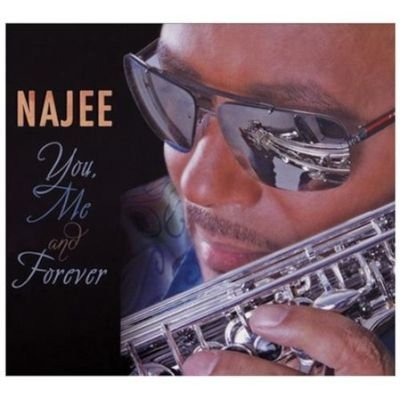 Najee - You, Me and Forever (CD): Najee