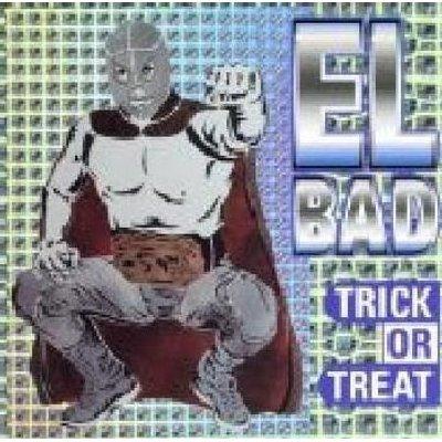 El Bad - Trick or Treat (CD): El Bad