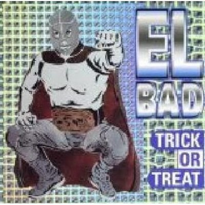 El Bad - Trick or Treat (CD): El Bad