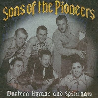 Sons Of The Pioneers - Western Hymns And Spirituals (CD): Sons Of The Pioneers