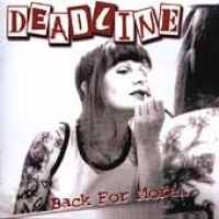 Deadline - Back For More CD (2004) (CD): Deadline