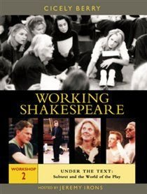 Working Shakespeare: Volume 2 - Under the Text (DVD): Samuel L. Jackson, Emily Watson, Robert Sean Leonard, Helen Hunt, Blythe...