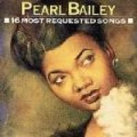 Pearl Bailey - 16 Most Requested Songs (CD): Pearl Bailey