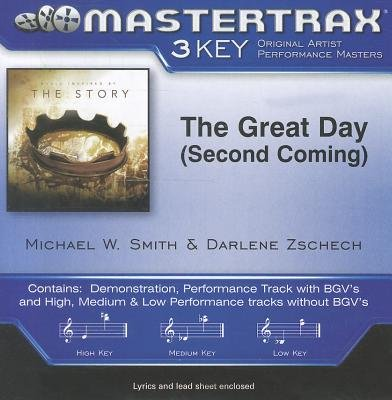 Michael W Smith / Darlene Zschech - The Great Day (Second Coming) (CD): Michael W Smith, Darlene Zschech