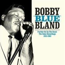 Bobby 'Blue' Bland - Further On Up the Road (The Duke Recordings 1955-1962) (CD): Bobby 'Blue' Bland