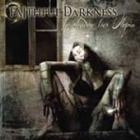 By:Faithful Darkness - In Shadows Lies Utopia (CD, Imported): By:Faithful Darkness