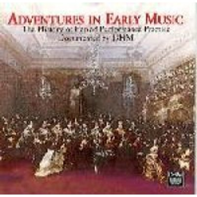 Staier/Pregardien/Kuijken// - Adventures in Early Music (CD): Adventures In Early Music
