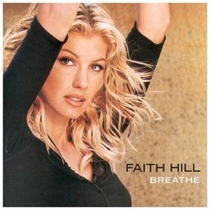 Faith Hill - Breathe CD (1999) (CD): Faith Hill