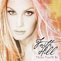 Faith Hill / Byron Gallimore - There You'll Be (CD, Imported): Faith Hill, Byron Gallimore