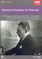 Francis Poulenc & Friends (DVD): Various Artists