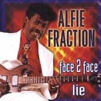Alfie Fraction - Face 2 Face Lie (CD): Alfie Fraction