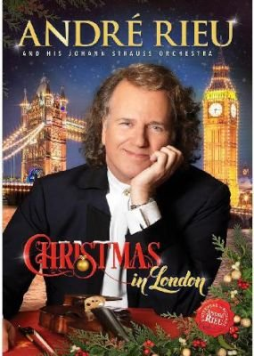 Johann Strauss Orchestra - André Rieu: Christmas in London (Blu-ray disc): André Rieu, Johann Strauss Orchestra